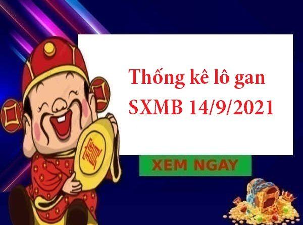 Thống kê lô gan SXMB 14/9/2021