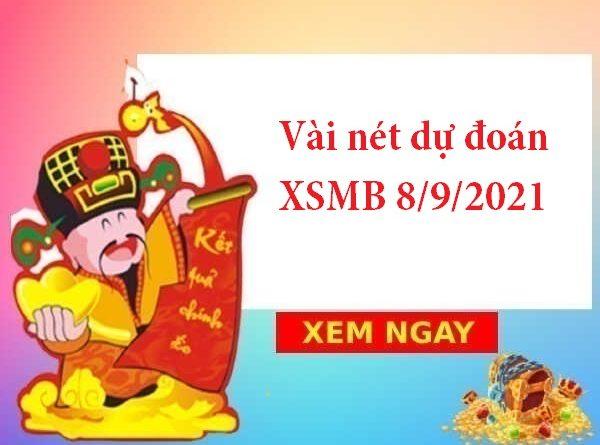 Vài nét dự đoán XSMB 8/9/2021