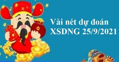 Vài nét dự đoán XSDNG 25/9/2021